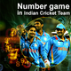 Number 4, Number 8 and Indian Cricket Team