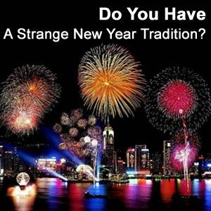 10 Strangest New Year Traditions from around the world!