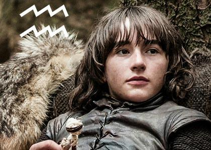 Bran Stark, the visionary Aquarius