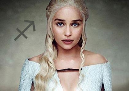 Daenerys Targaryen, the adventurous Sagittarius