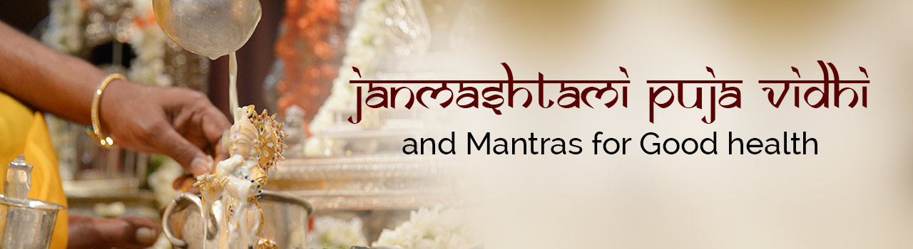 Celebrate Janmashtami with proper rituals & tradition!