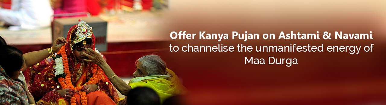 Channelise your unmanifested energy with Kanya Pujan!