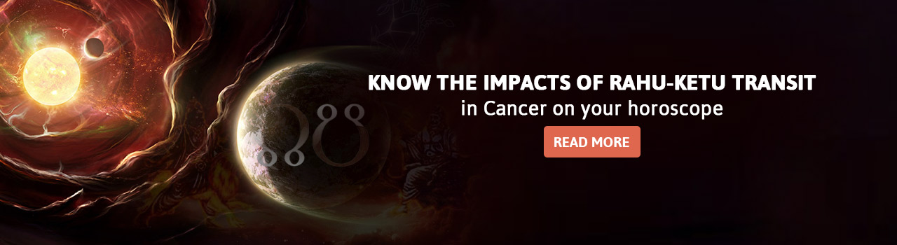 Effect of Rahu Transit in Cancer in 2017 on you