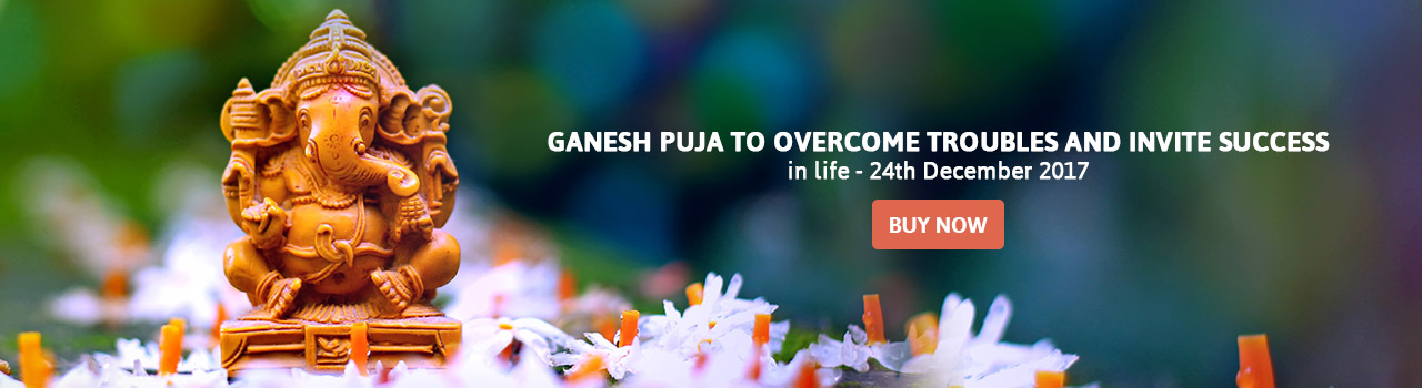 Ganesh Puja to overcome troubles and invite success