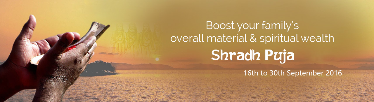 Invite good fortune and happiness by performing Shradh Puja!