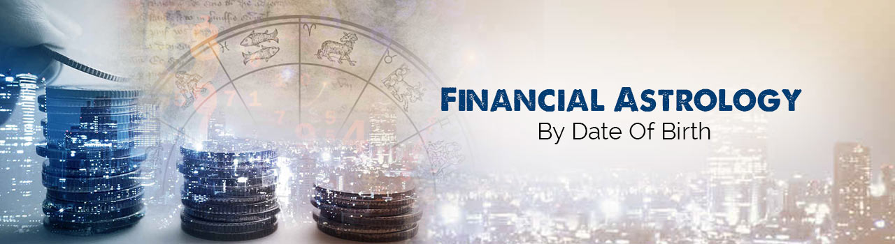 Know your financial prospects through Astrology
