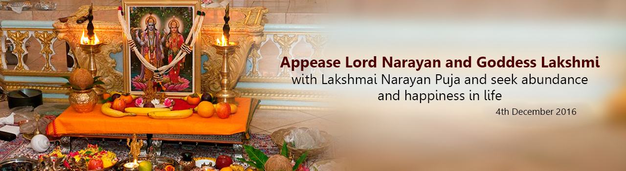 Lakshmi Narayan Puja for a trouble free and peaceful life
